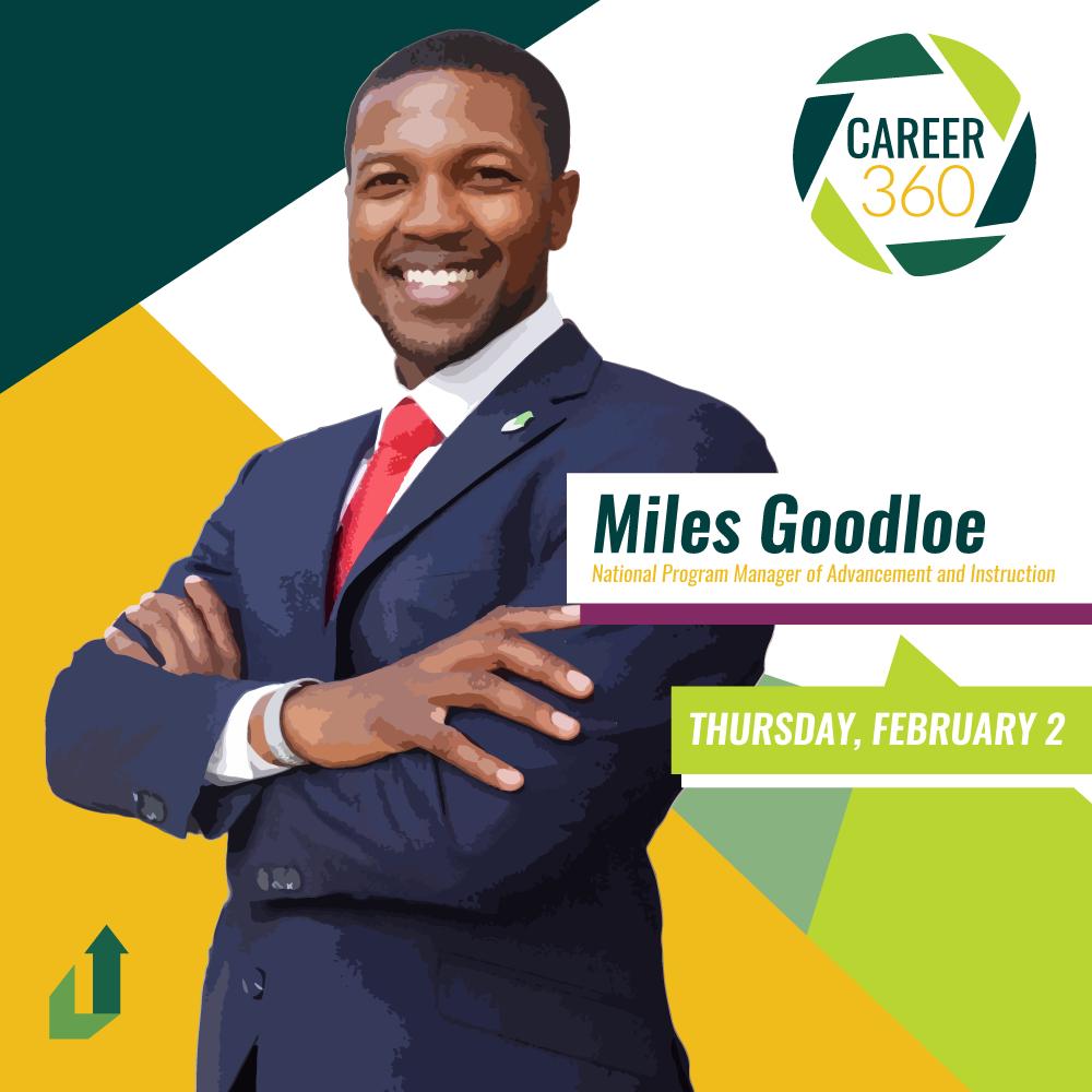 Career 360°: Miles Goodloe